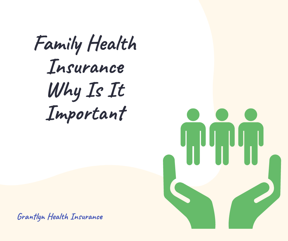 Family Health Insurance: Why It Is Important