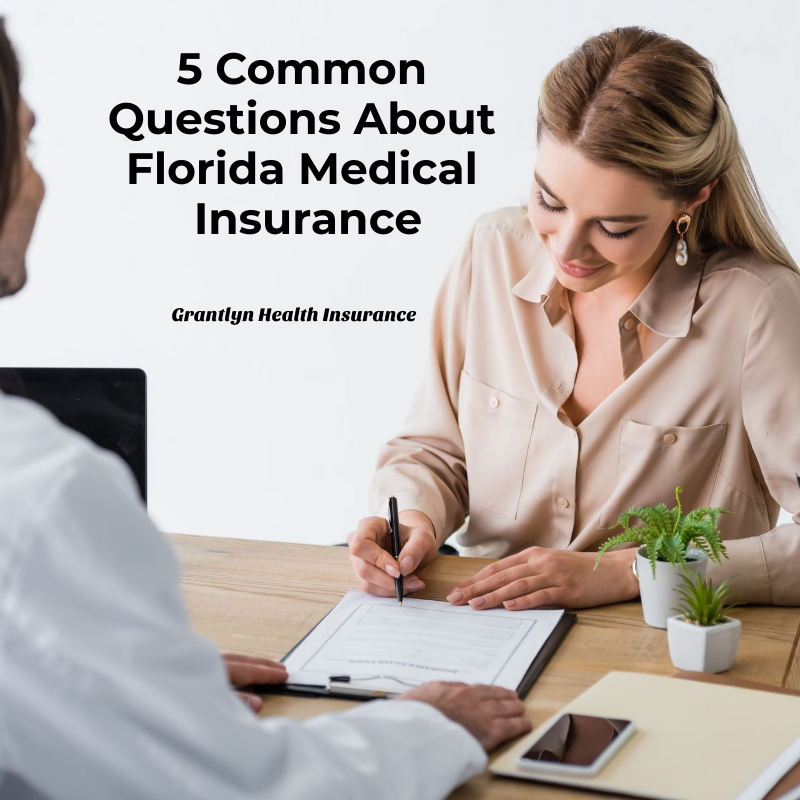 5 Common Questions About Florida Medical Insurance