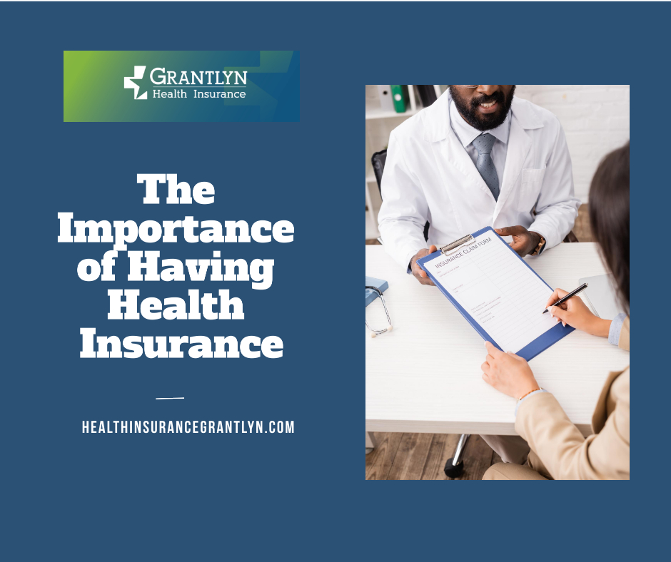 The Importance of Having Health Insurance