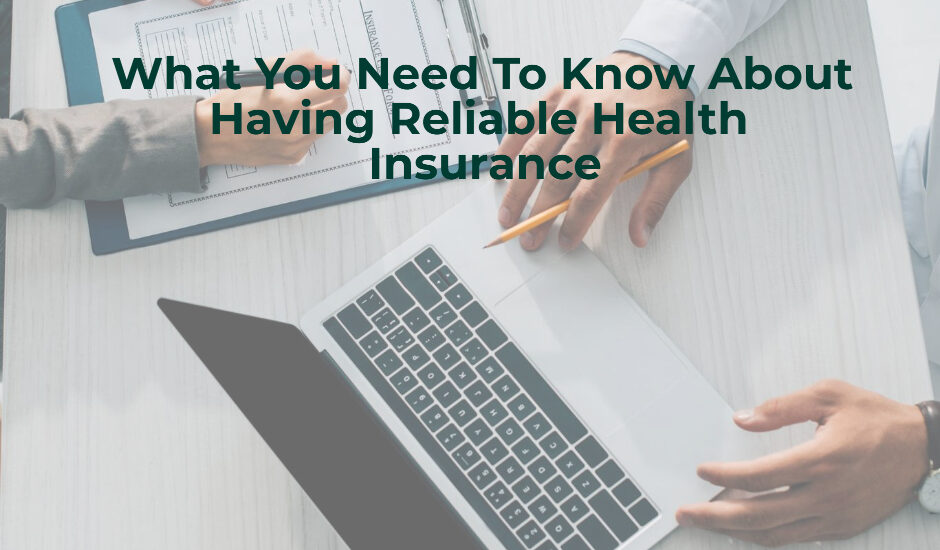 reliable health insurance